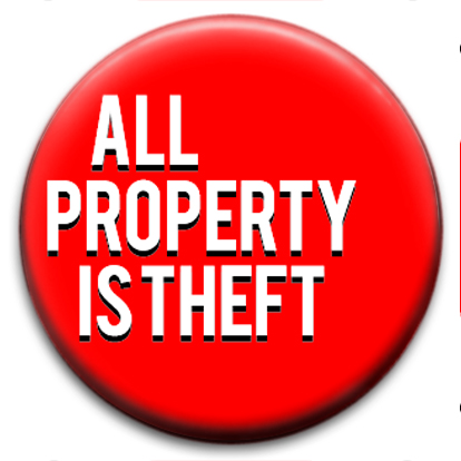 Image result for all property is theft
